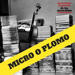 Micro o Plomo